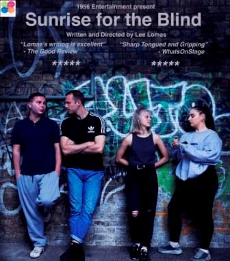 SUNRISE FOR THE BLIND BY LEE LOMAS | 1956 ENTS - Performed at Salford Arts Theatre