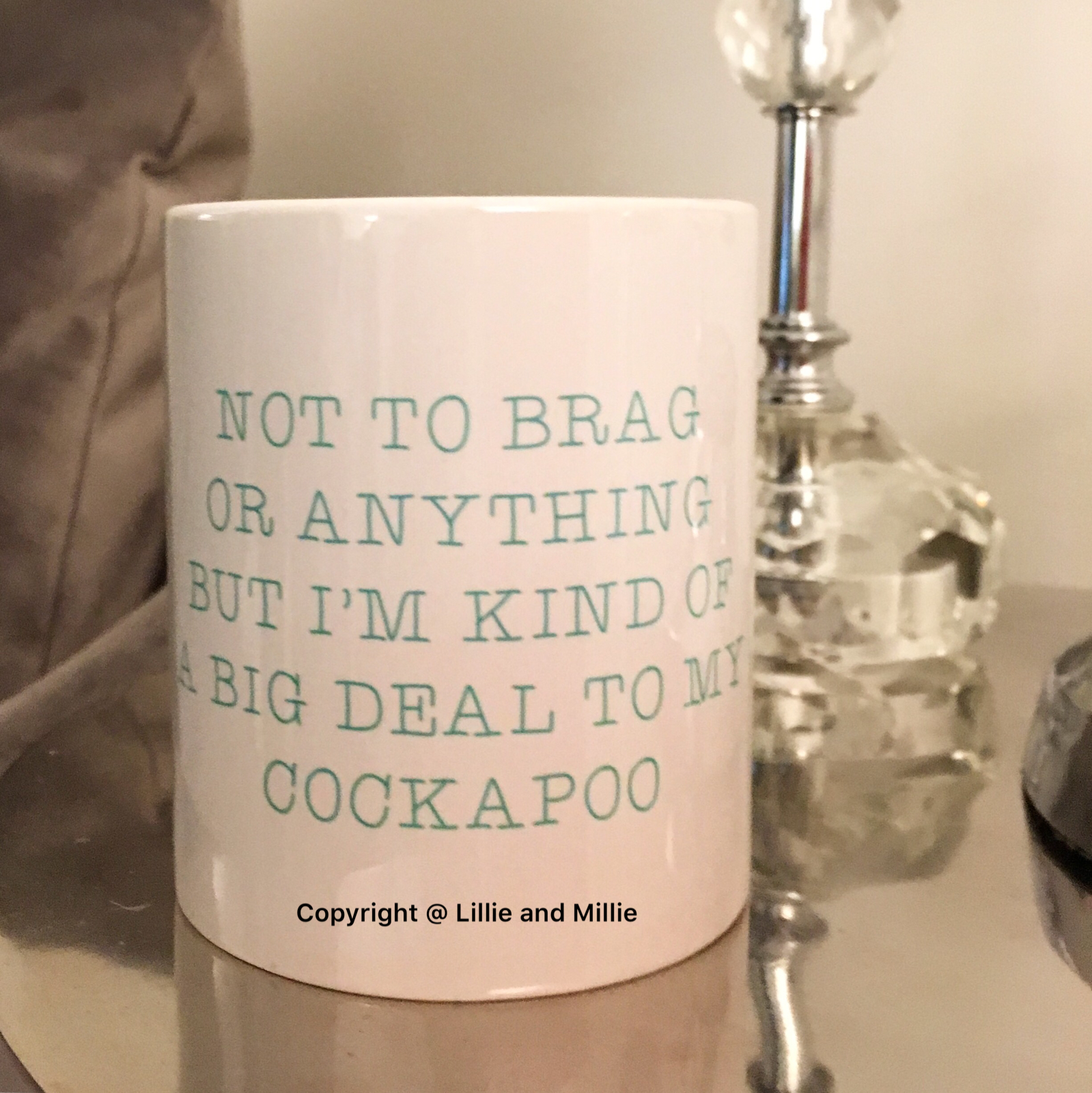 SALE Not to Brag or Anything Cockapoo Mug