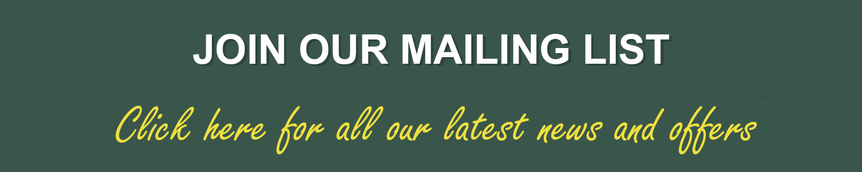 Join Our New Mailing List