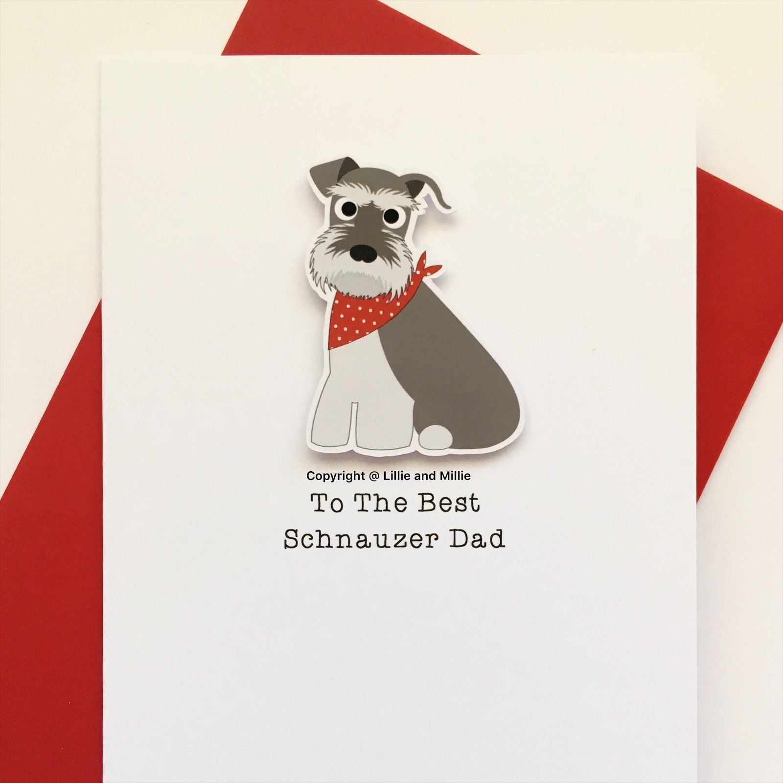 Precious Pooch To The Best Schnauzer Dad Salt and Pepper with Red Bandana Card