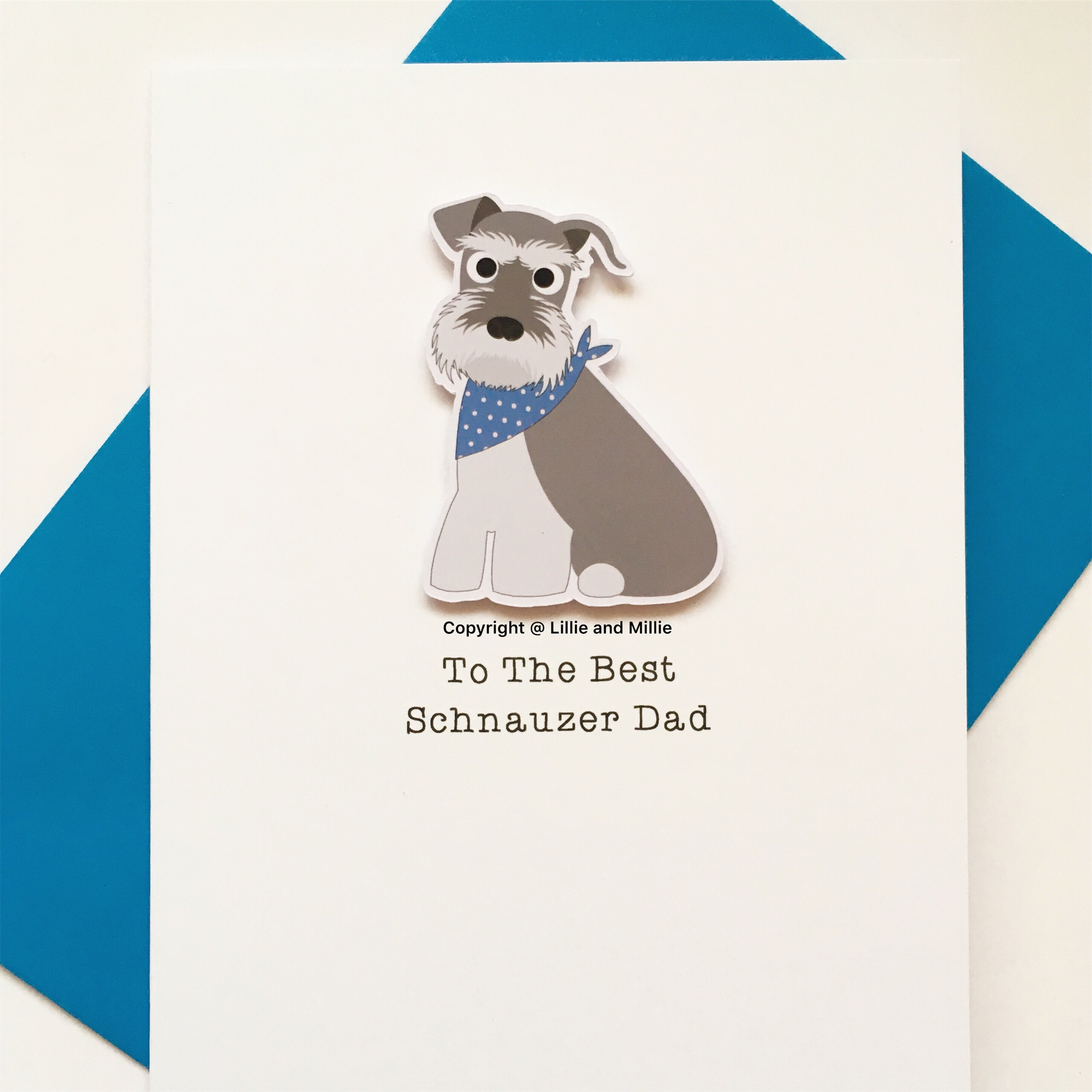 Precious Pooch To The Best Schnauzer Dad Salt and Pepper with Blue Bandana Card