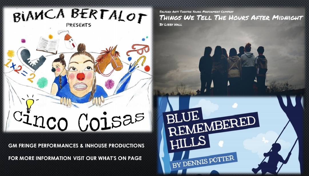 Sallford Arts Theatre  -What's On