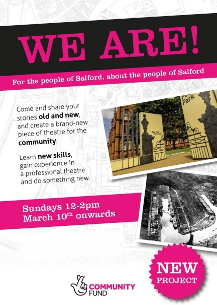 WE ARE!  - New Project  | Salford Arts Theatre