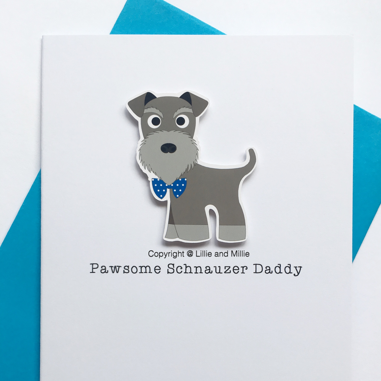 Cute and Cuddly Salt and Pepper Pawsome Schnauzer Daddy Schnauzer Card