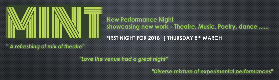MINT SALFORD | NEW PERFORMANCE NIGHT  - SALFORD ARTS THEATRE
