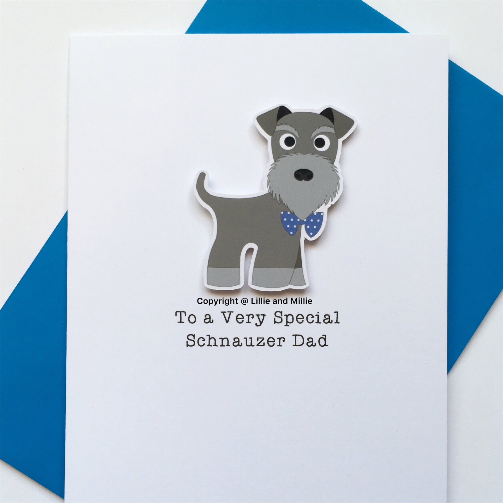 Cute and Cuddly To a Very Special Schnauzer Dad Card