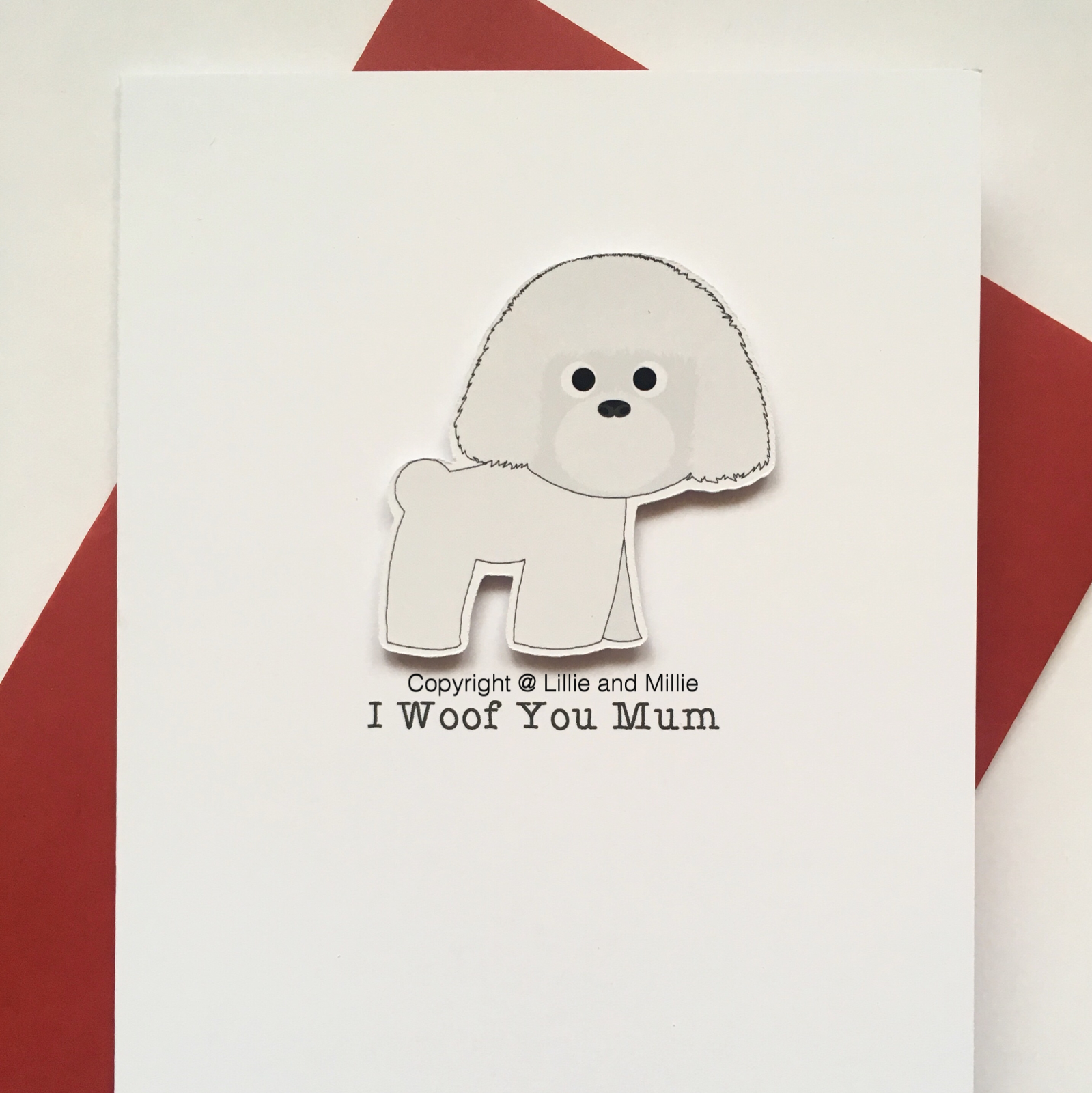 Cute and Cuddly I Woof You Mum Bichon Frise No Bow Card