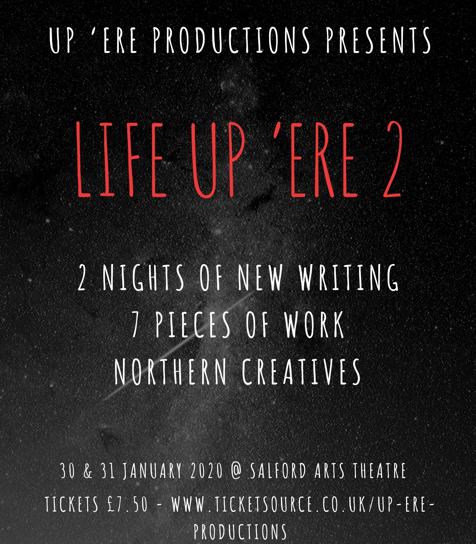 UP' ERE PRODUCTIONS  - LIFE UP'ERE 2  AT SALFORD ARTS THEATRE