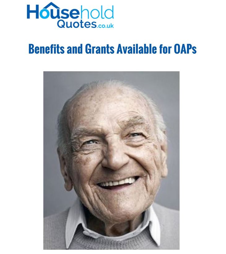 Household Quotes Benefits & Grants available to OAPs