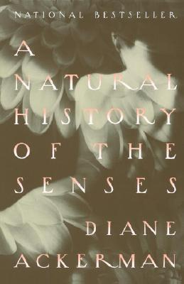 A Natural History of the Senses paperback