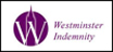 I am insured through Westminster Indemnity Insurance