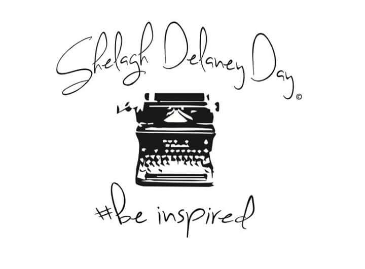 SHELAGH DELANEY DAY #Be Inspied
