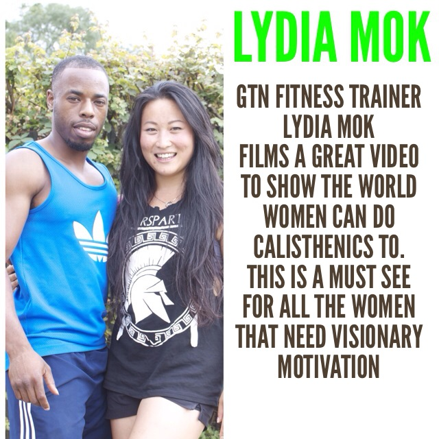 GTN Fitness - Lydia Mok - Female Calisthenics Motivation