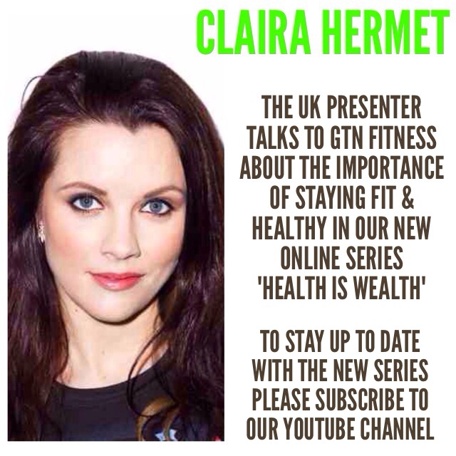 GTN Fitness - Claira Hermet - Health Is Wealth Episode 1