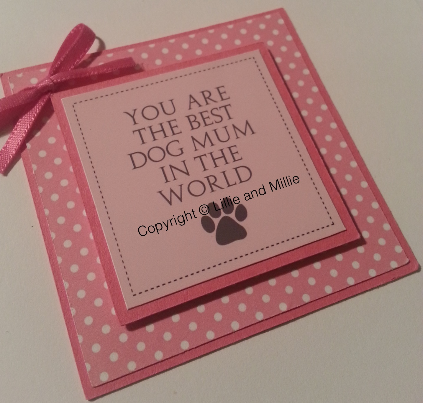 You Are The Best Dog Mum In The World Card