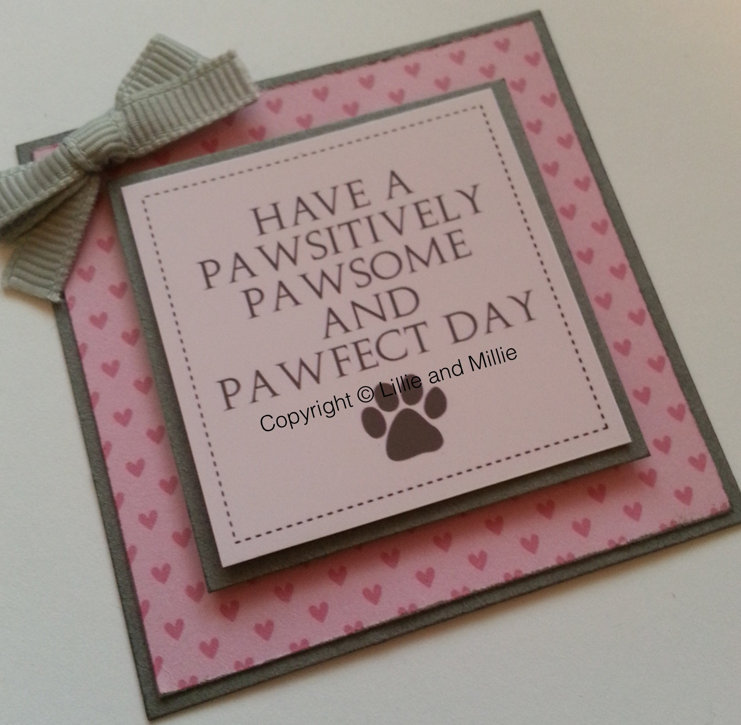 Have a Pawsitively Pawsome and Pawfect Day