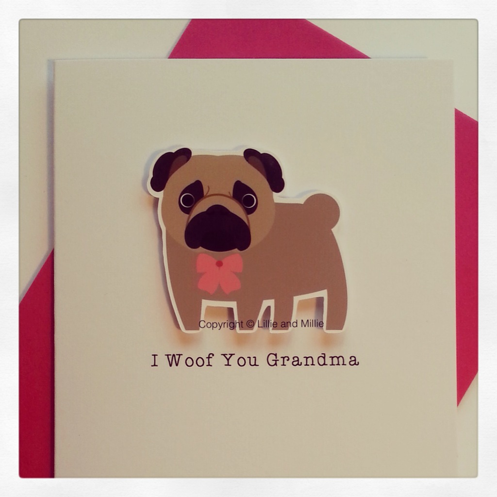 Cute and Cuddly Pug I Woof You Grandma Pug Card