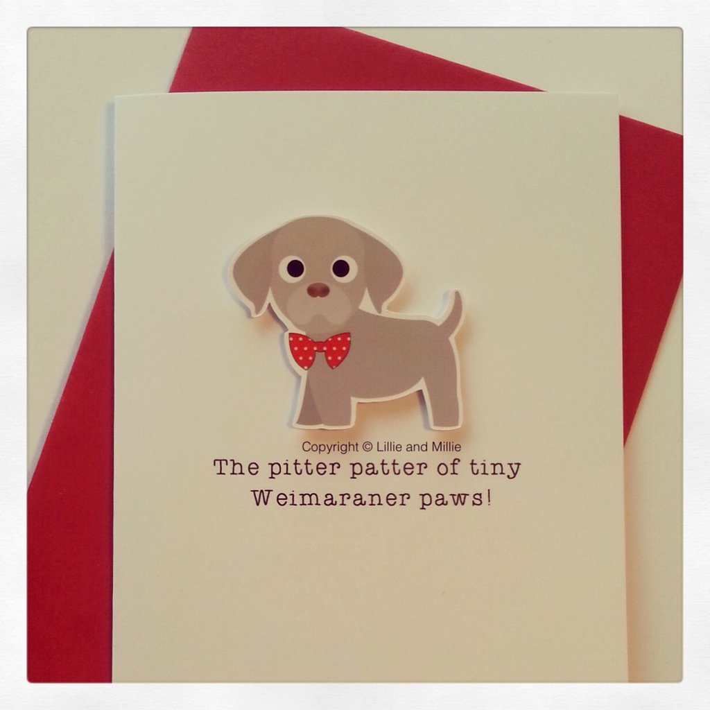 Cute and Cuddly Weimaraner Pitter Patter Puppy Card