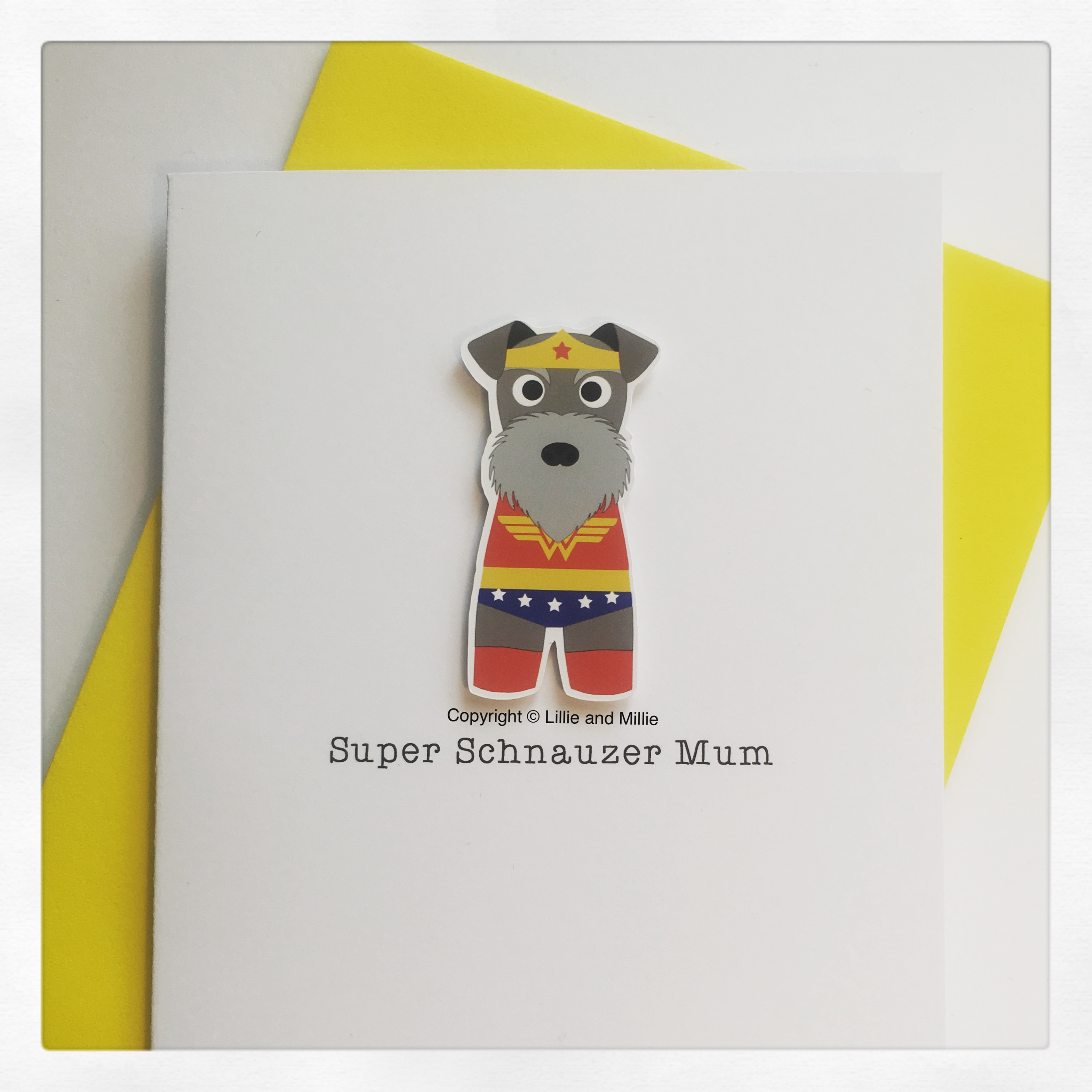 Cute and Cuddly Salt and Pepper Schnauzer Mum Wonder Woman Card