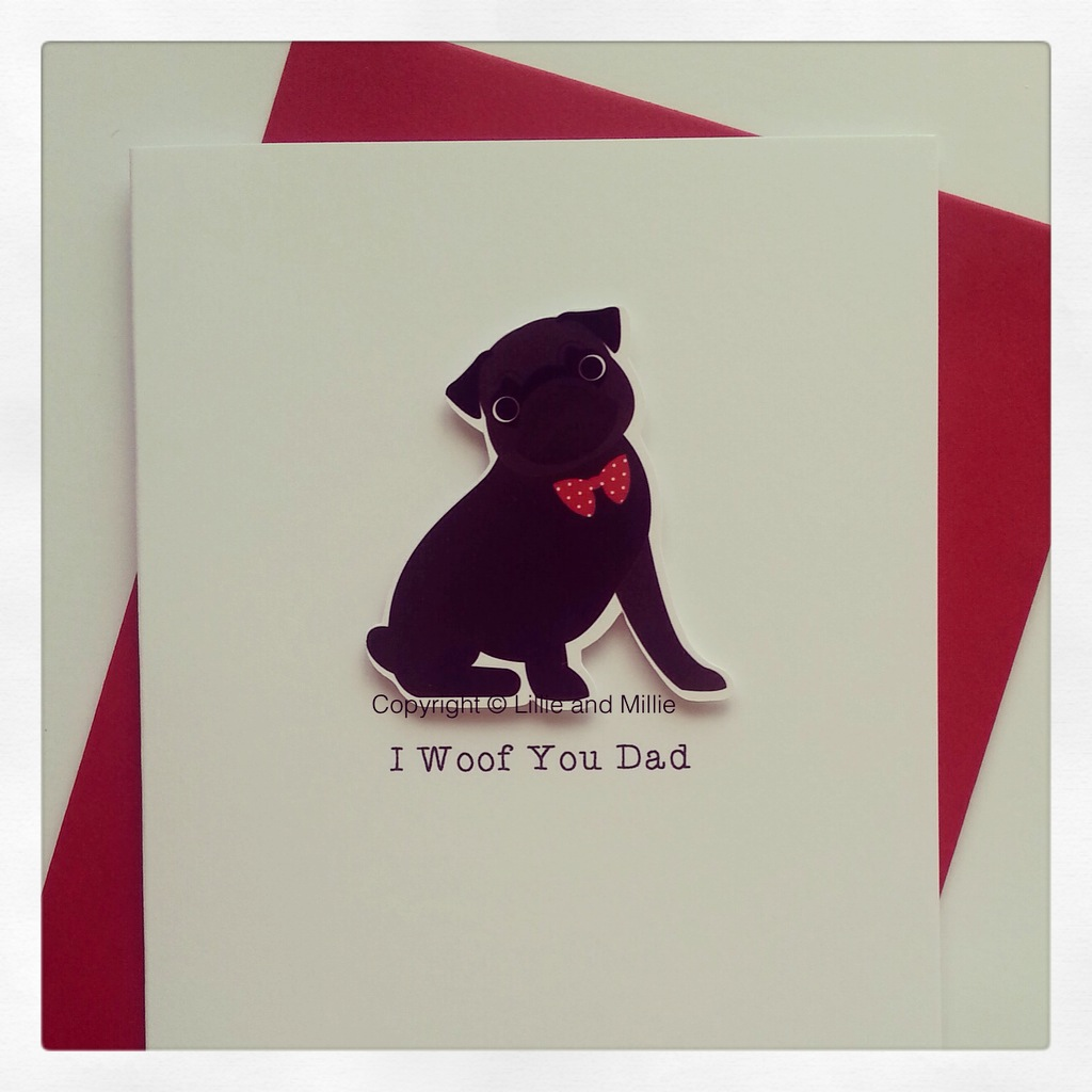 Cute and Cuddly I Woof You Dad Card