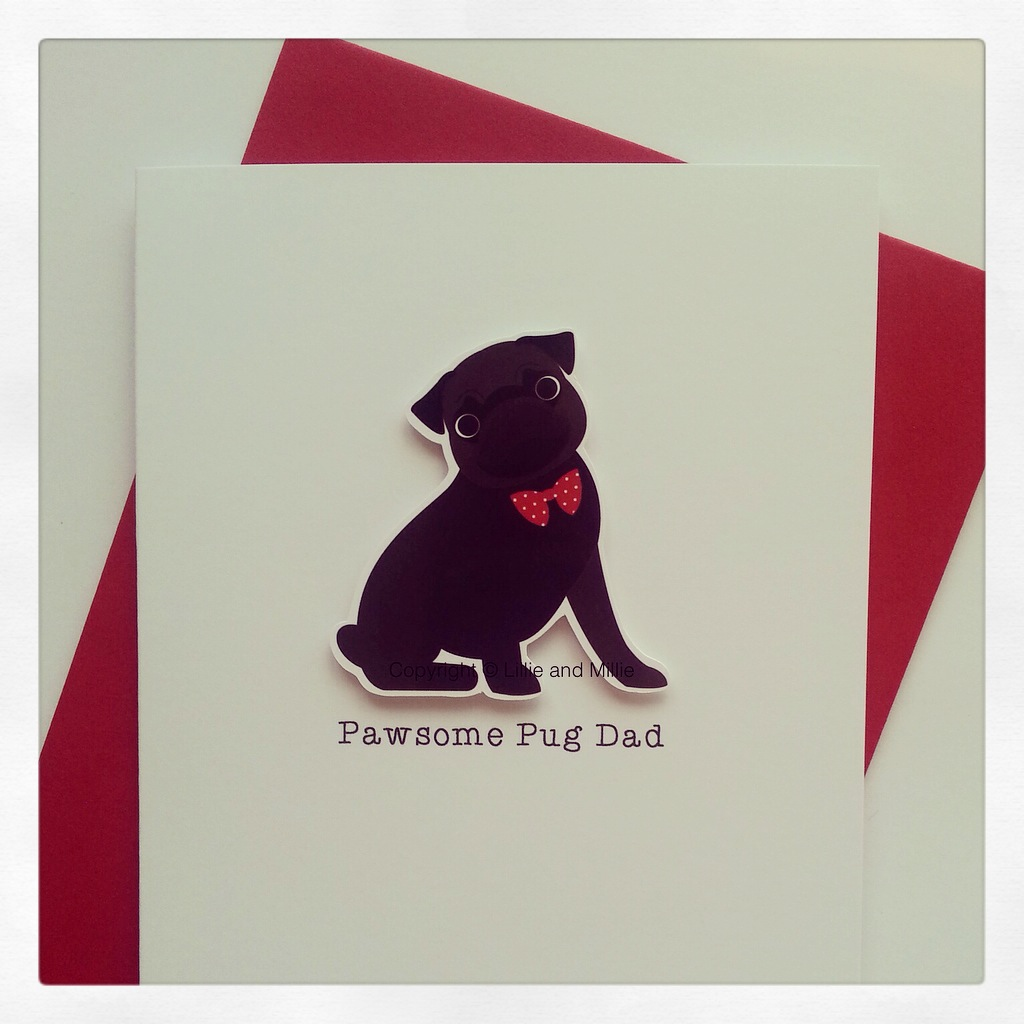Cute and Cuddly Pawsome Pug Dad Card