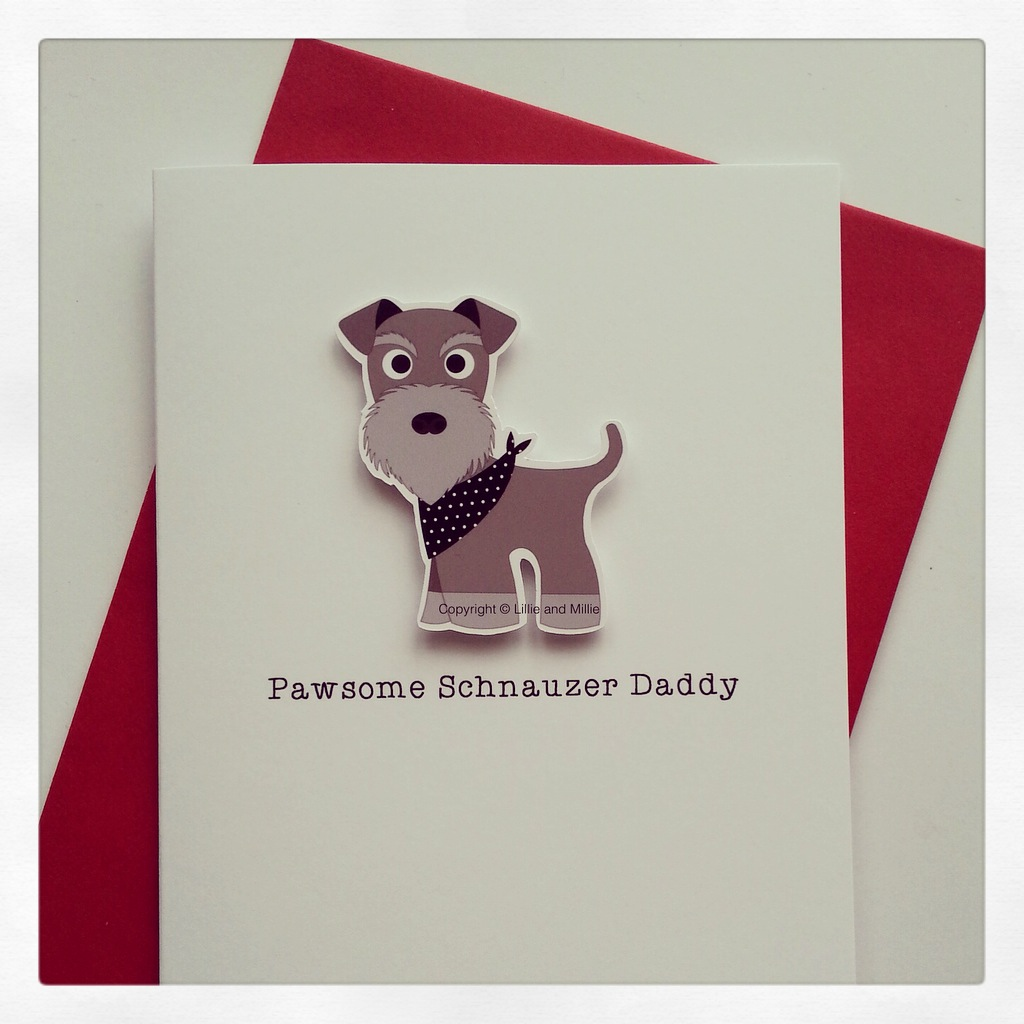 Cute and Cuddly Pawsome Schnauzer Daddy Card