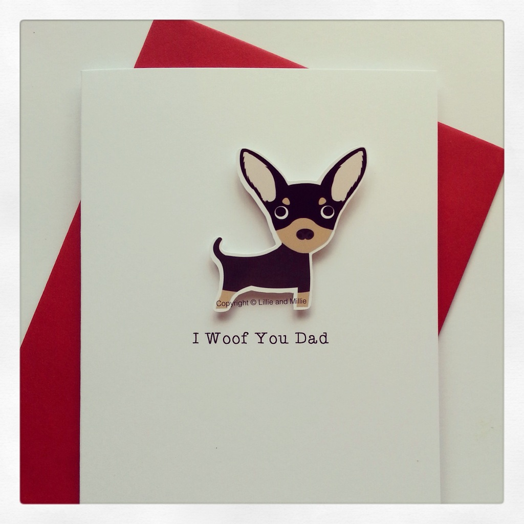 Cute and Cuddly I Woof You Dad Chihuahua Card