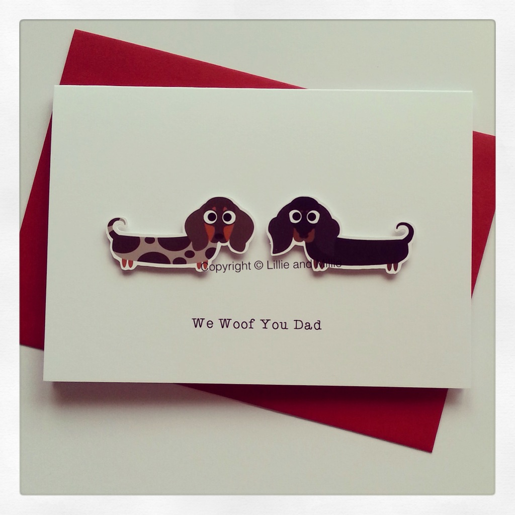 Cute and Cuddly Double Dachshund We Woof You Dad Card