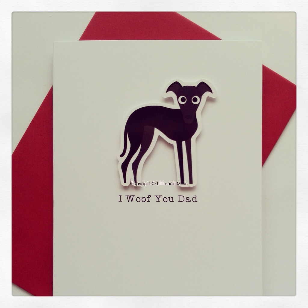 Cute and Cuddly I Woof You Dad Greyhound Card