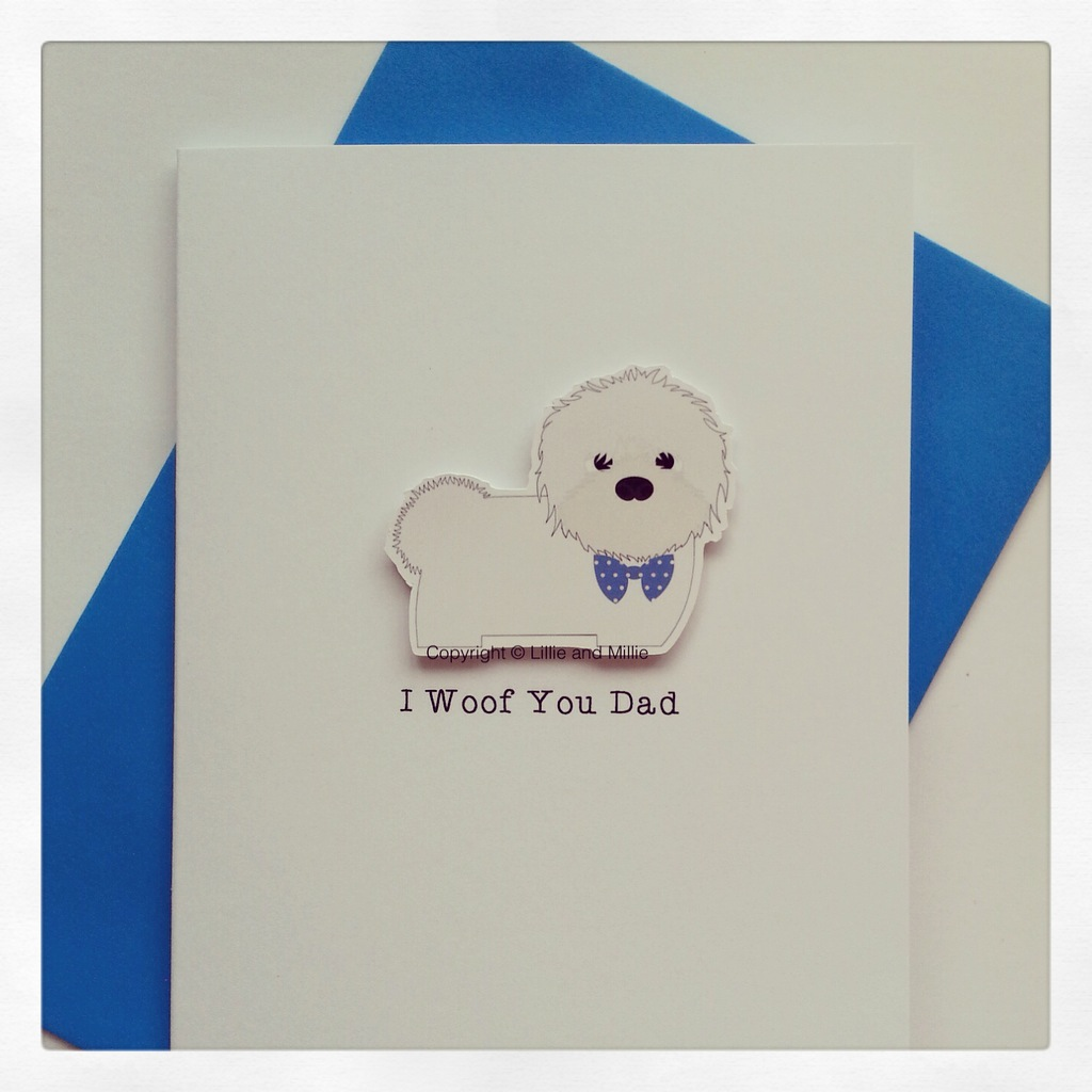 Cute and Cuddly I Woof You Dad Coton de tulear Card