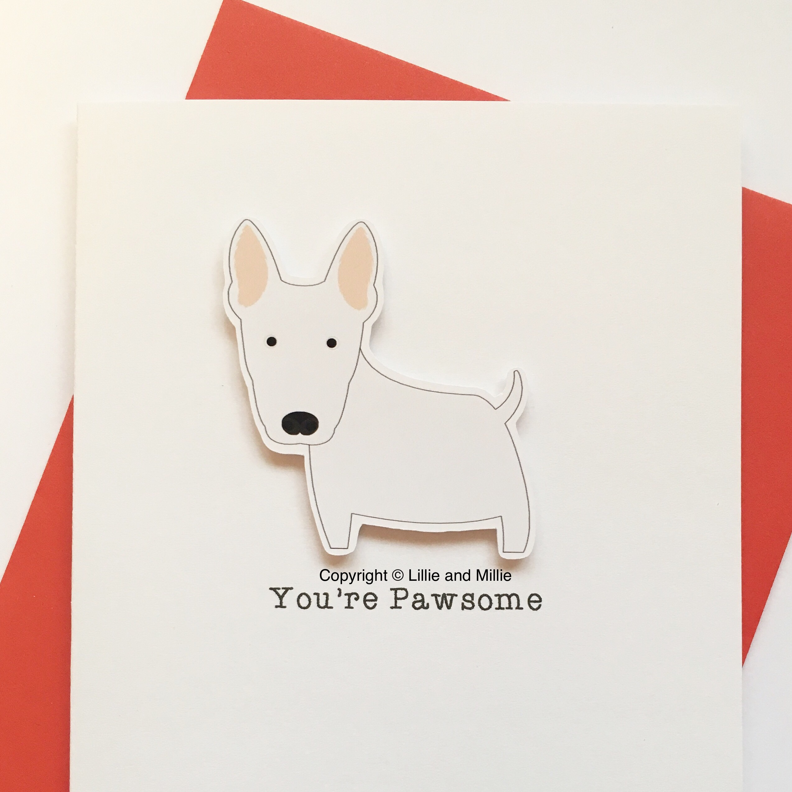 Cute and Cuddly White You're Pawsome Bull Terrier Card